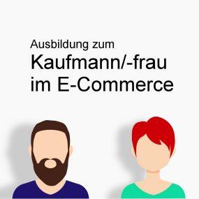 Ausbildung zum Kaufmann/-frau im E-Commerce